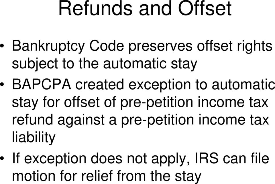 pre-petition income tax refund against a pre-petition income tax