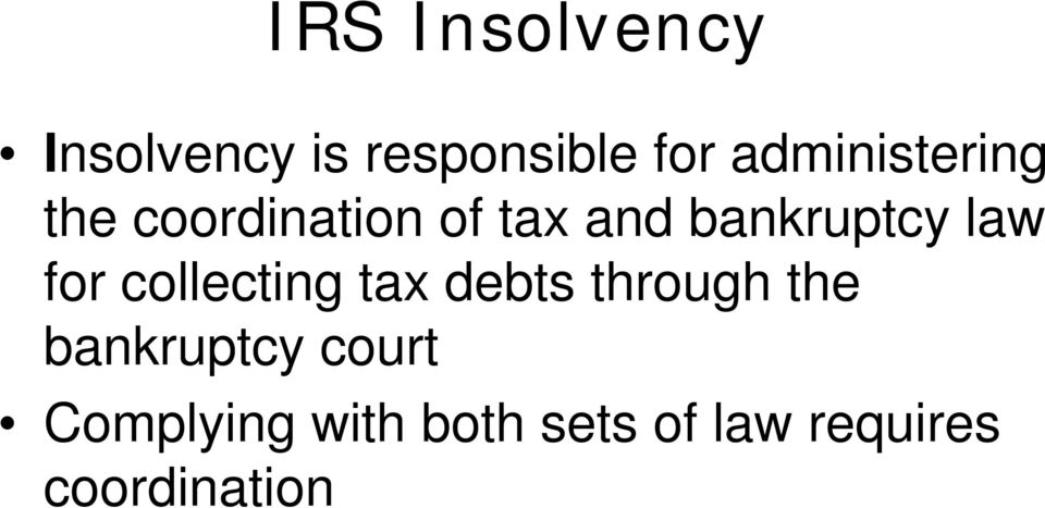 law for collecting tax debts through the bankruptcy