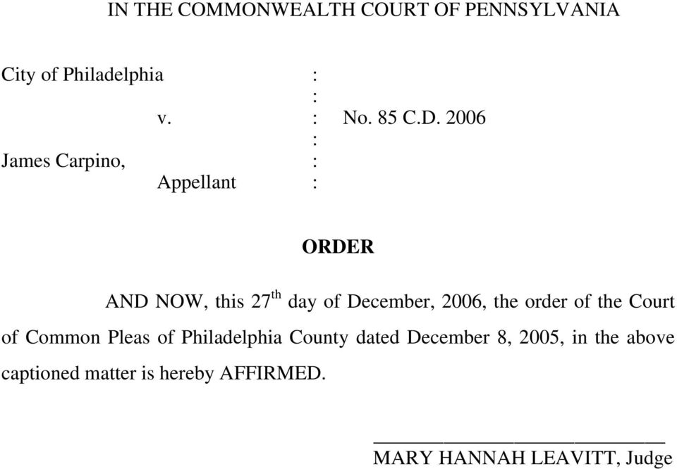 2006, the order of the Court of Common Pleas of Philadelphia County dated December