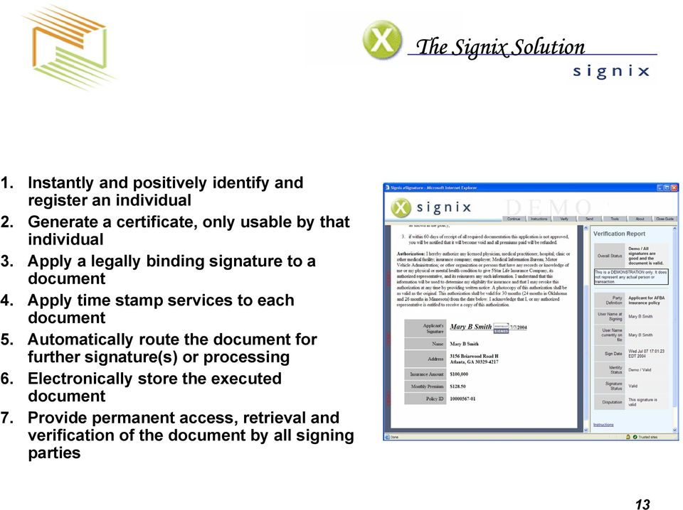 Apply time stamp services to each document 5.