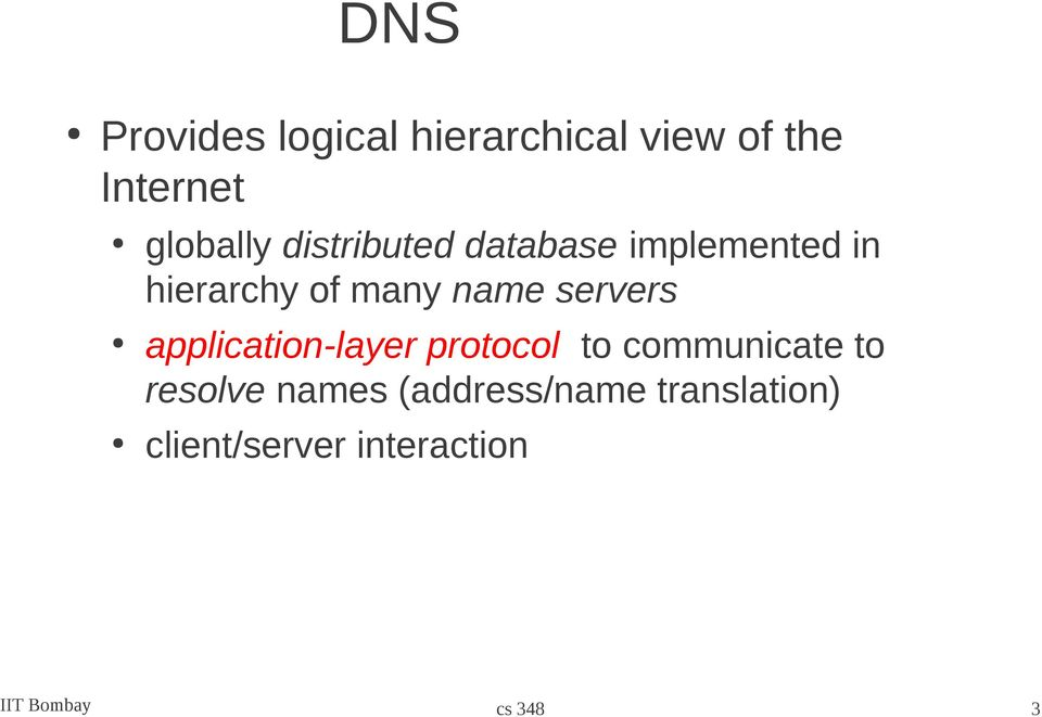 servers application-layer protocol to communicate to resolve