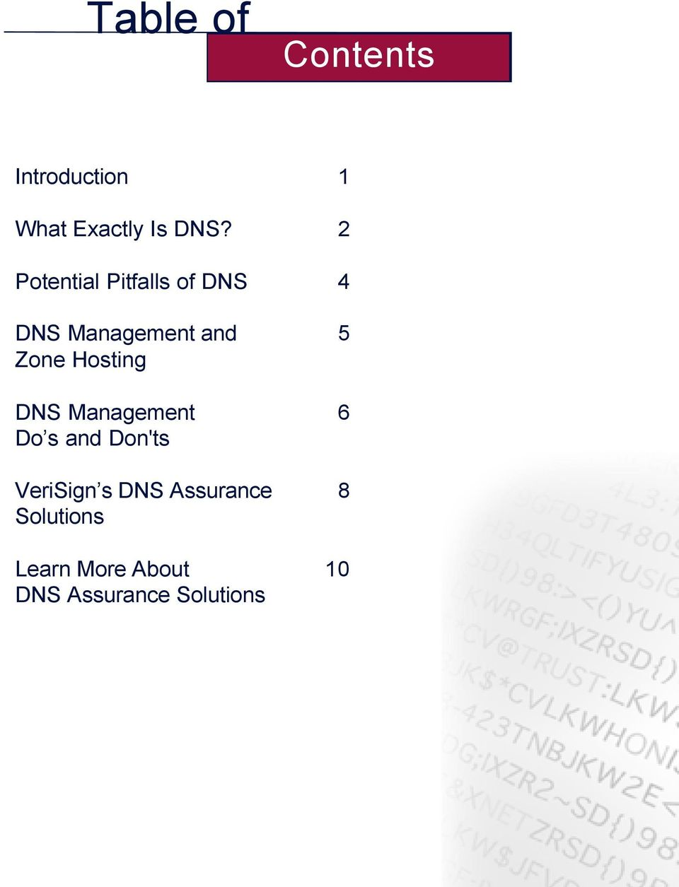 Hosting DNS Management 6 Do s and Don'ts VeriSign s DNS