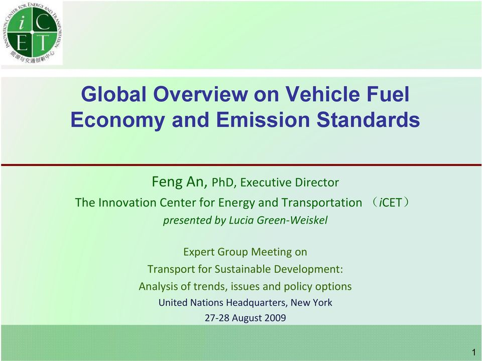 by Lucia Green Weiskel Expert Group Meeting on Transport for Sustainable Development: