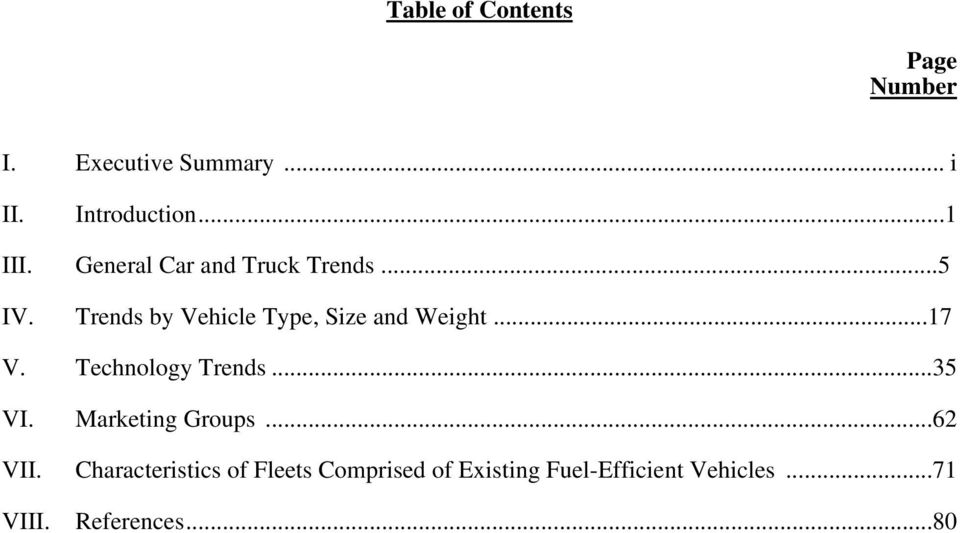 ..5 Trends by Vehicle Type, Size and Weight...17 V. Technology Trends...35 VI.