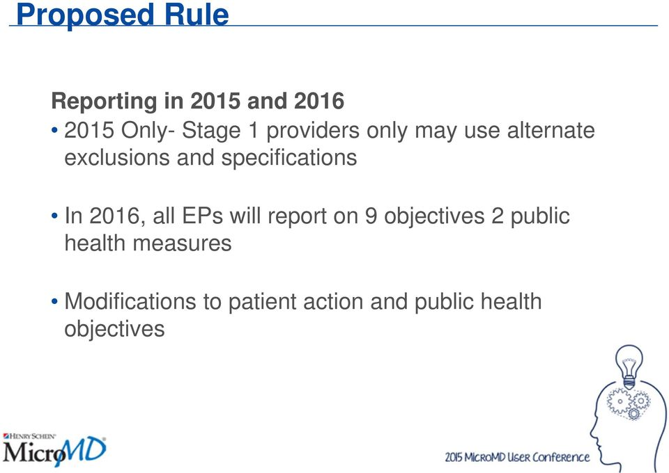 In 2016, all EPs will report on 9 objectives 2 public health