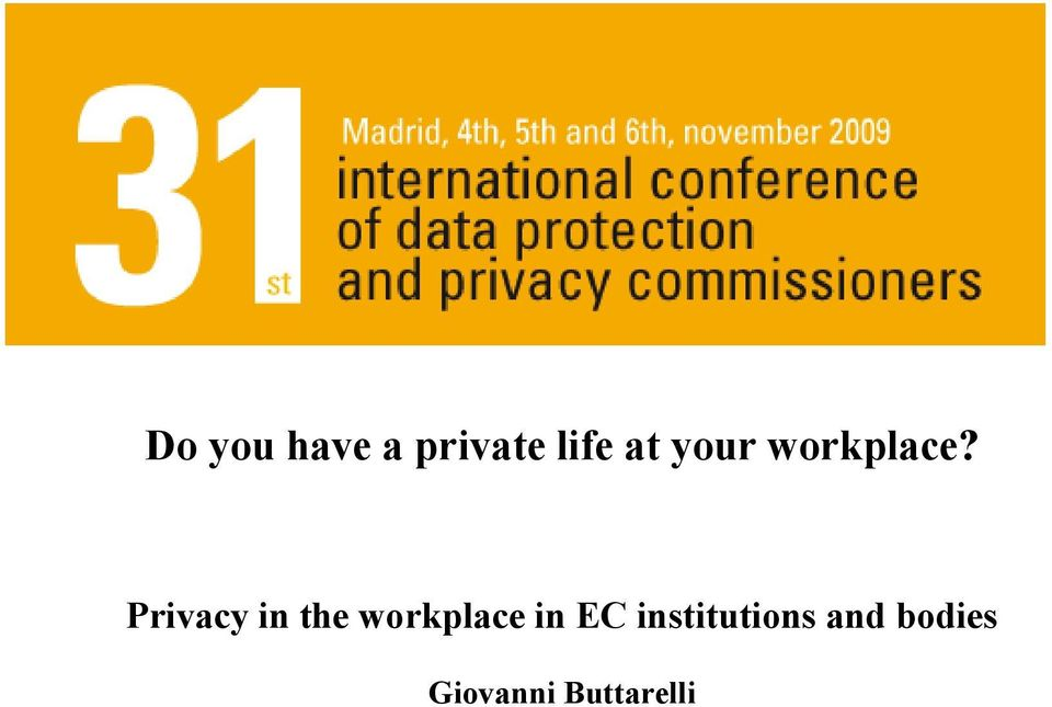 Privacy in the workplace in