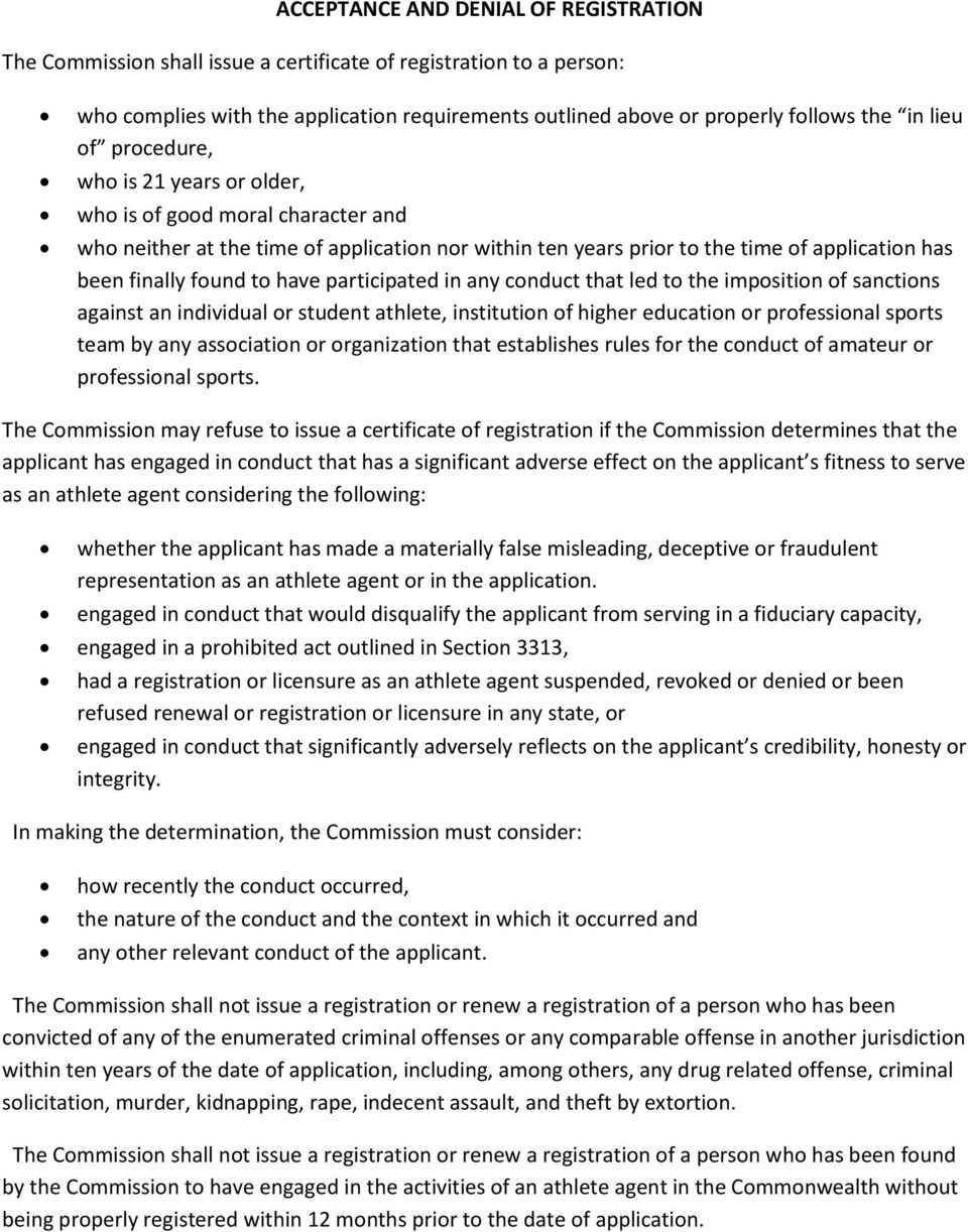 have participated in any conduct that led to the imposition of sanctions against an individual or student athlete, institution of higher education or professional sports team by any association or