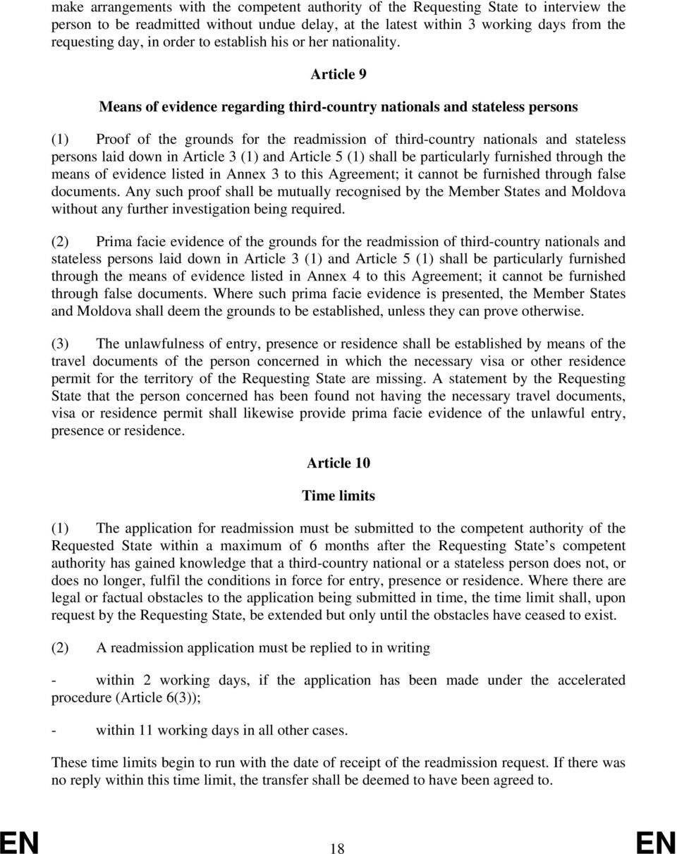 Article 9 Means of evidence regarding third-country nationals and stateless persons (1) Proof of the grounds for the readmission of third-country nationals and stateless persons laid down in Article