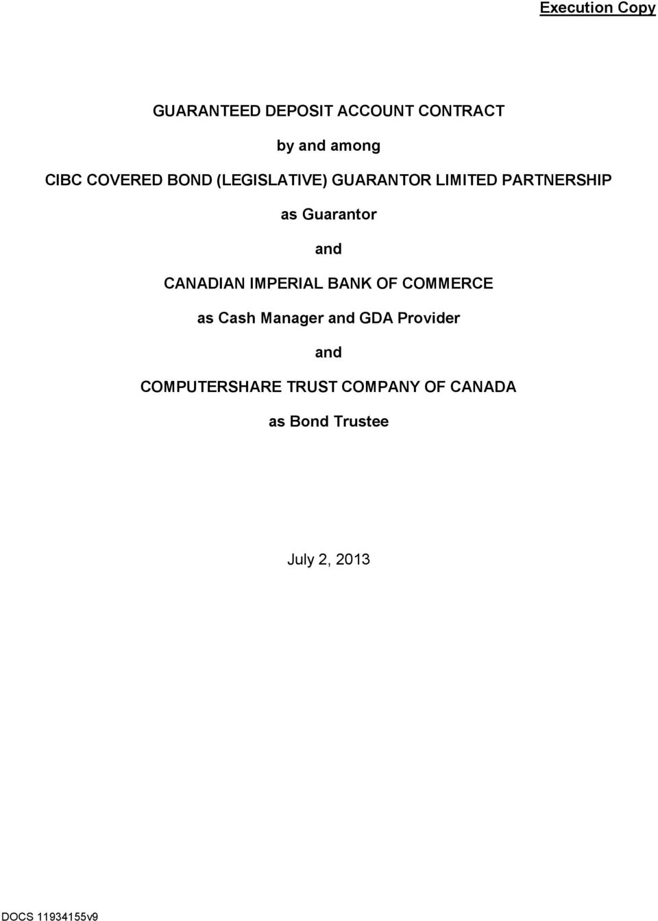 and CANADIAN IMPERIAL BANK OF COMMERCE as Cash Manager and GDA