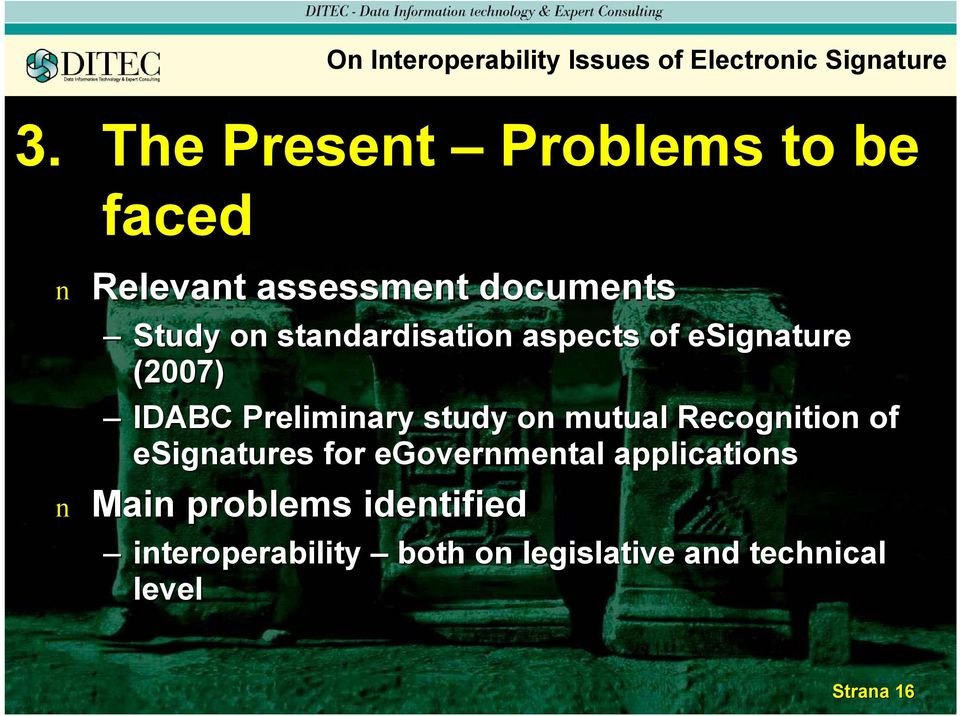 aspects of esigature (2007) IDABC Prelimiary study o mutual Recogitio of