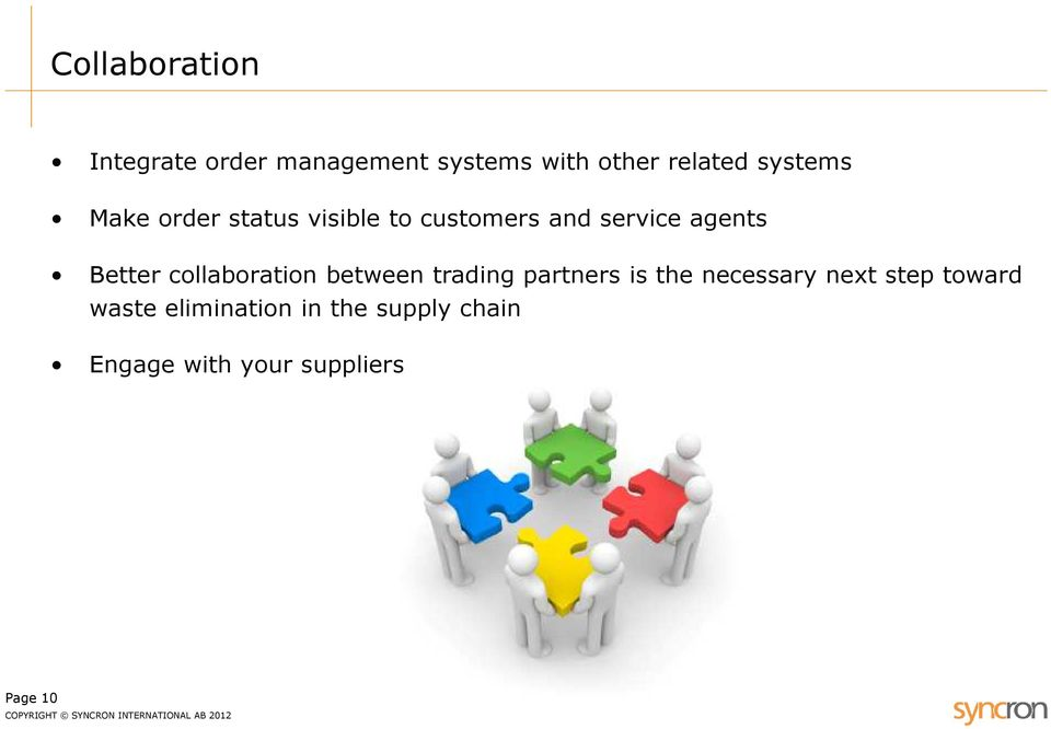 Better collaboration between trading partners is the necessary next