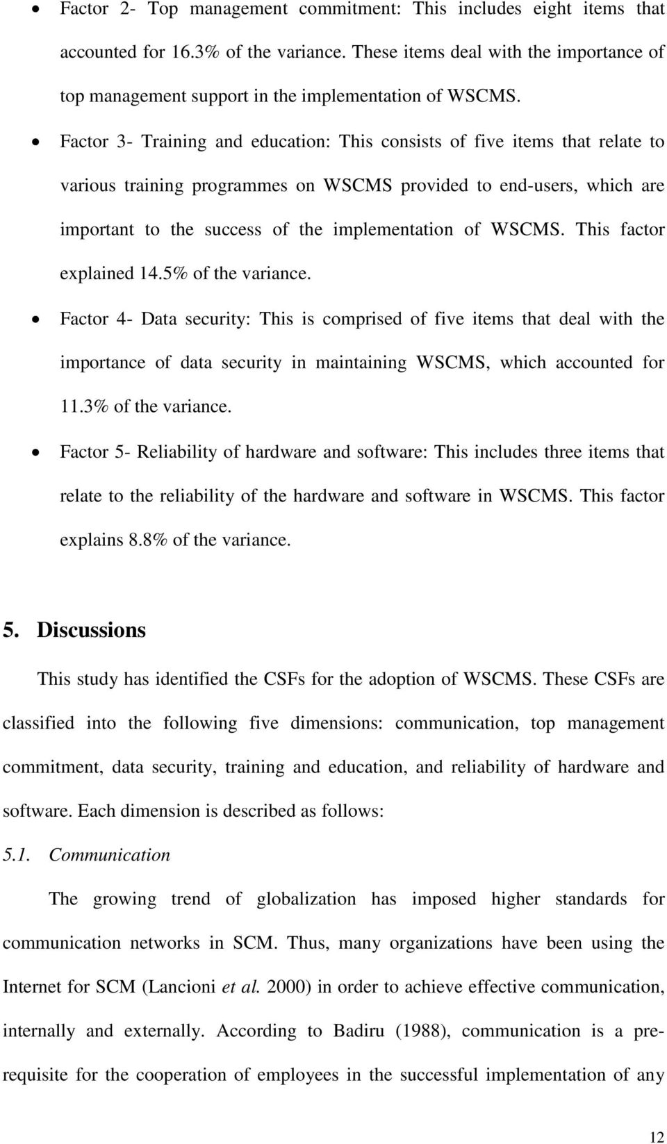 WSCMS. This factor explained 14.5% of the variance.