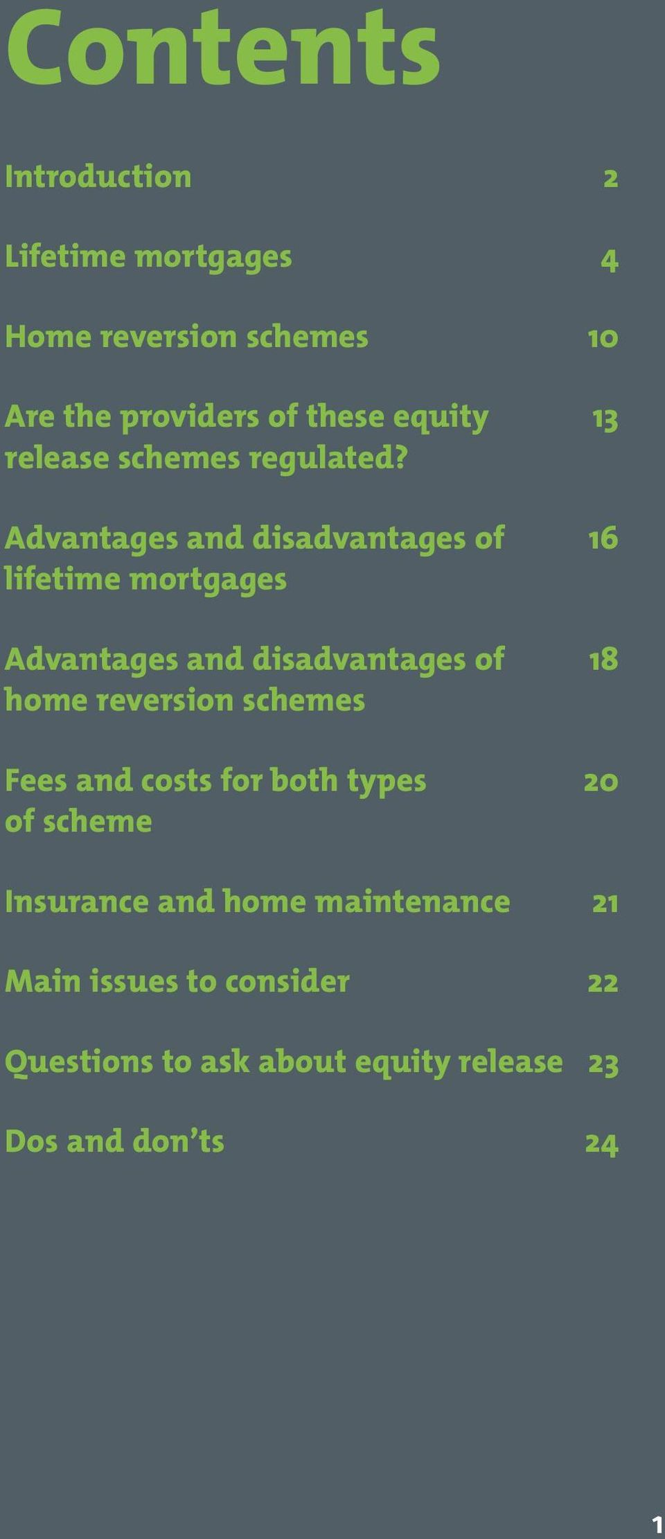 Advantages and disadvantages of 16 lifetime mortgages Advantages and disadvantages of 18 home