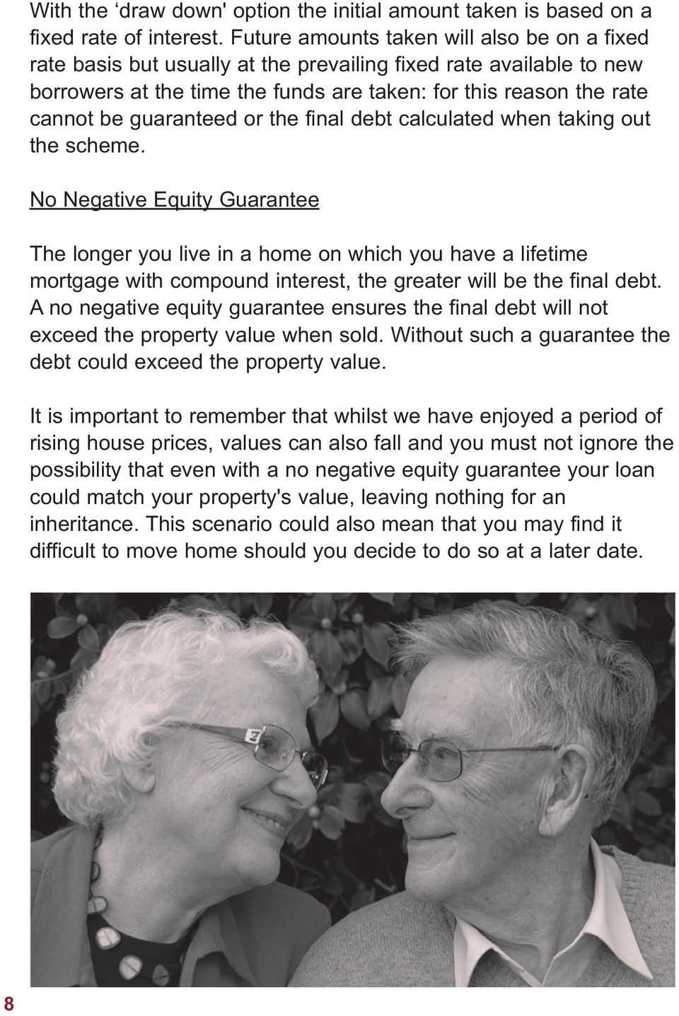 guaranteed or the final debt calculated when taking out the scheme.