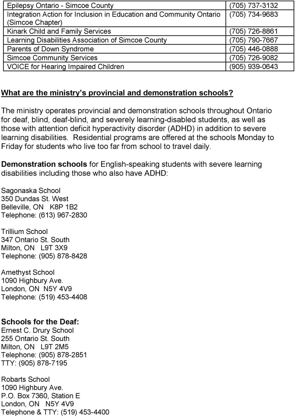 What are the ministry s provincial and demonstration schools?