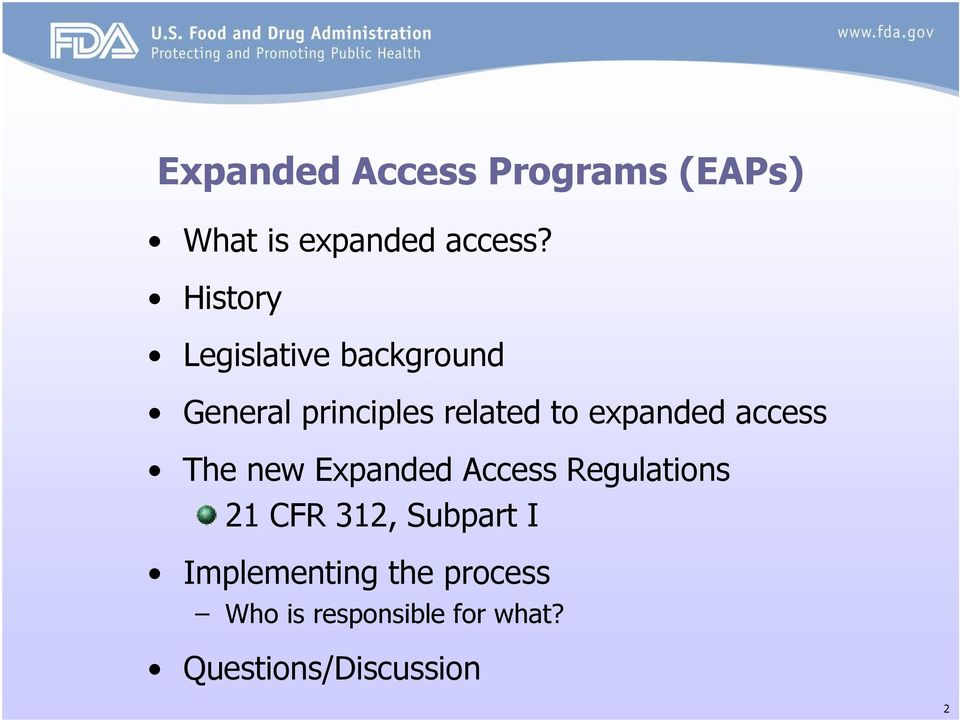 expanded access The new Expanded Access Regulations 21 CFR 312,