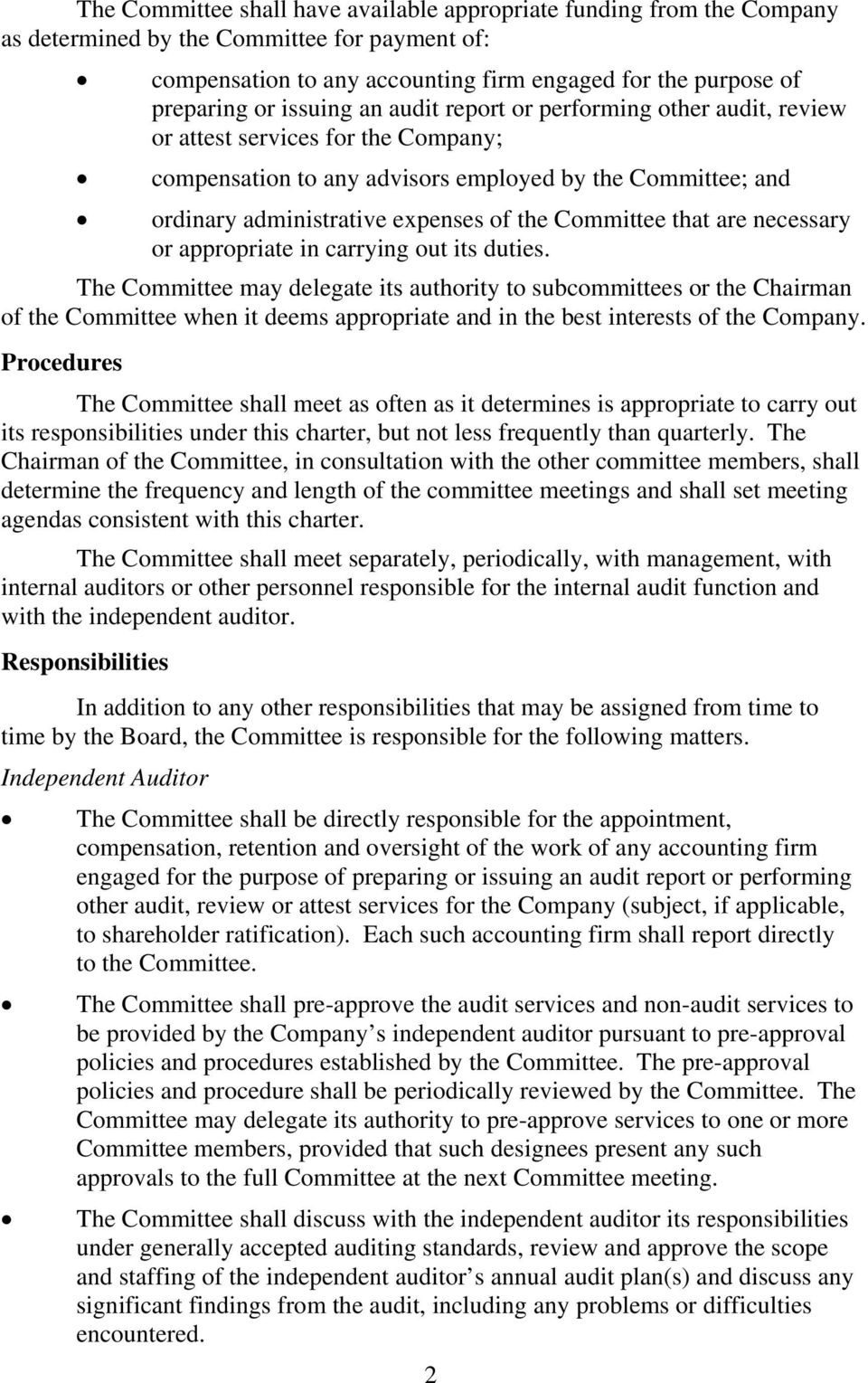 Committee that are necessary or appropriate in carrying out its duties.