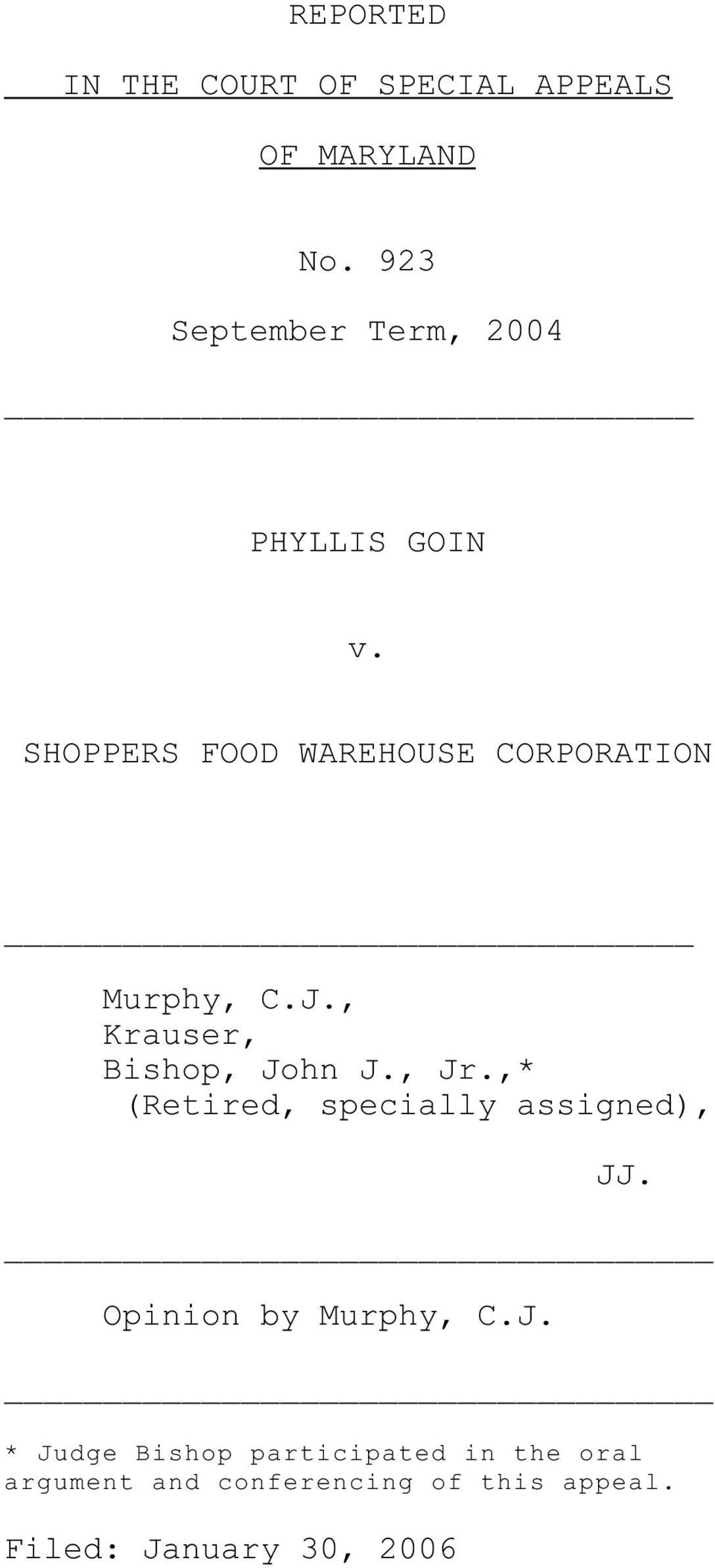 SHOPPERS FOOD WAREHOUSE CORPORATION Murphy, C.J., Krauser, Bishop, John J., Jr.