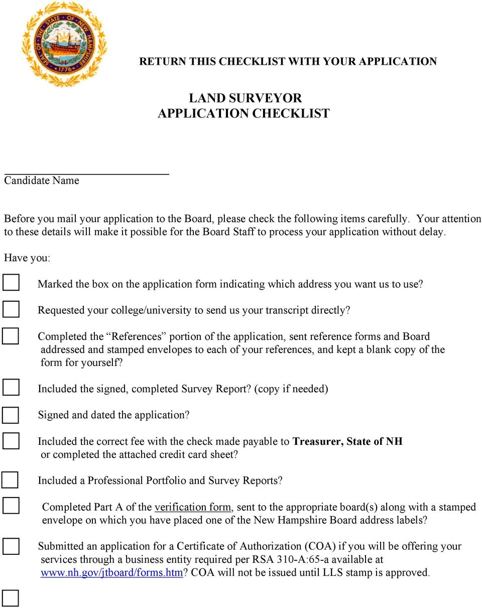 Have you: Marked the box on the application form indicating which address you want us to use? Requested your college/university to send us your transcript directly?