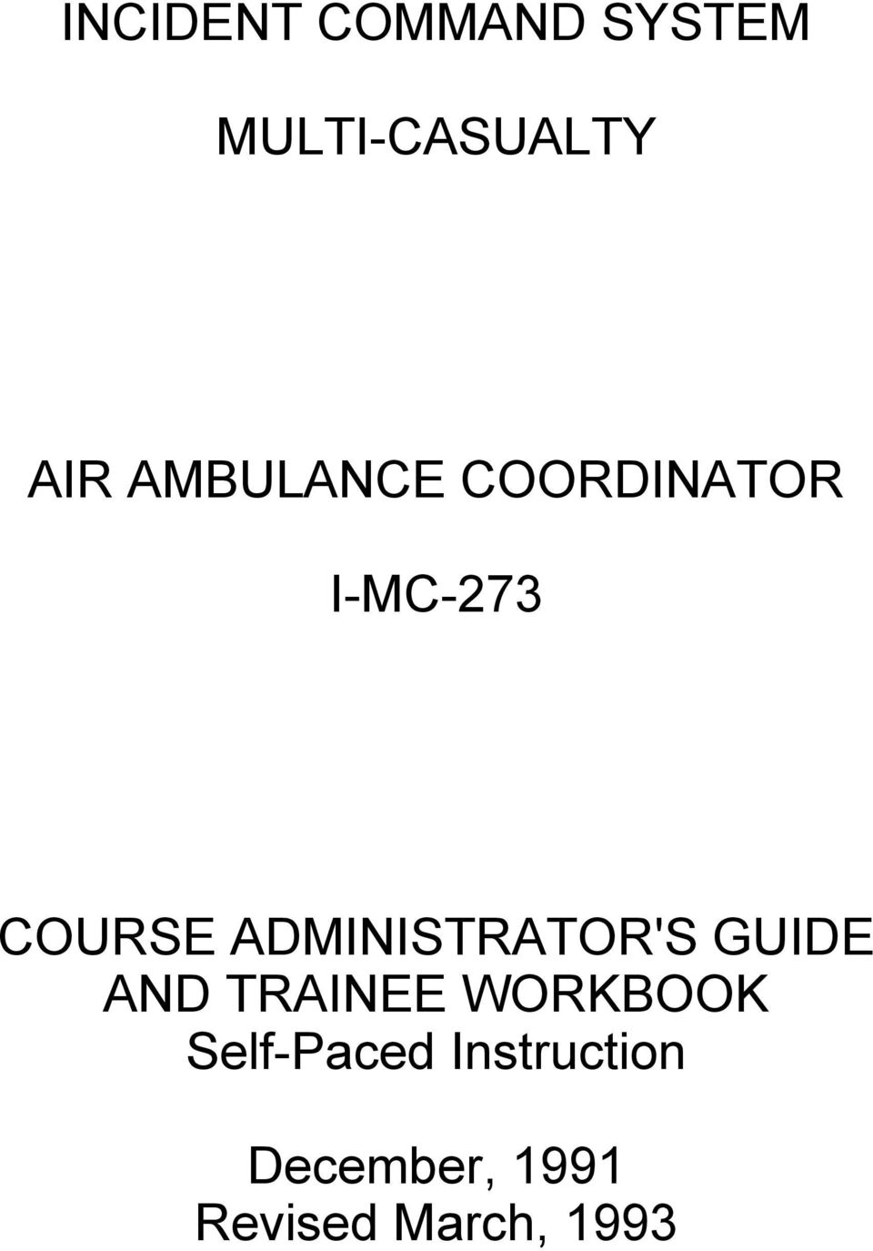 ADMINISTRATOR'S GUIDE AND TRAINEE WORKBOOK