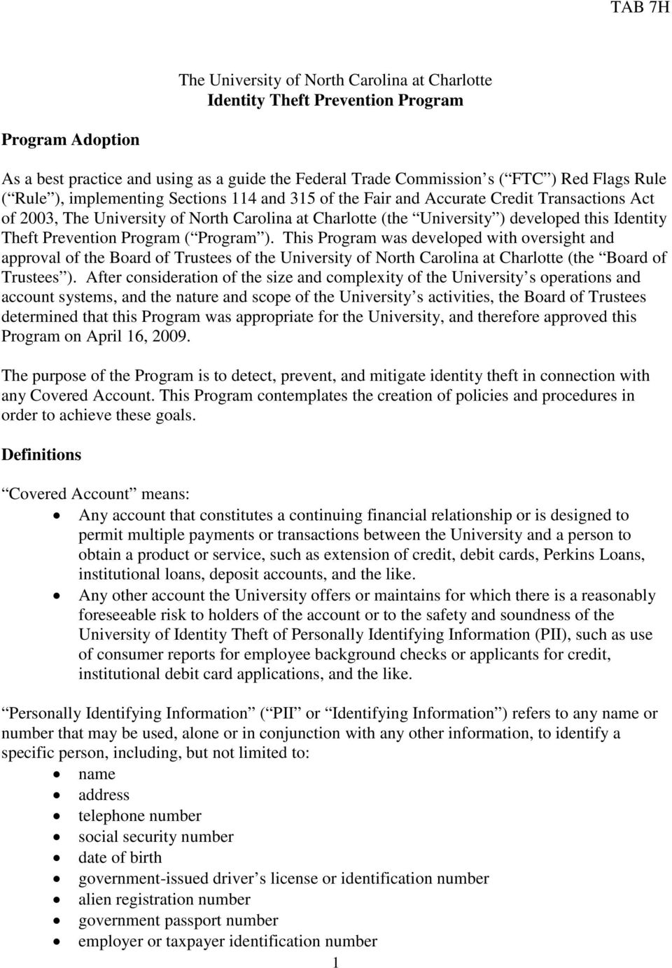 Program ( Program ). This Program was developed with oversight and approval of the Board of Trustees of the University of North Carolina at Charlotte (the Board of Trustees ).