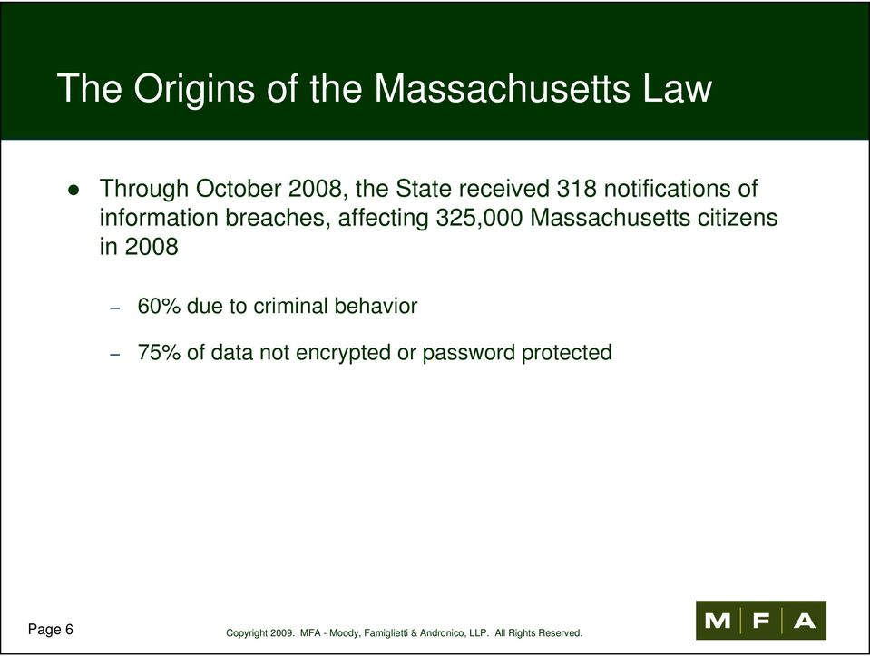 affecting 325,000 Massachusetts citizens in 2008 60% due to