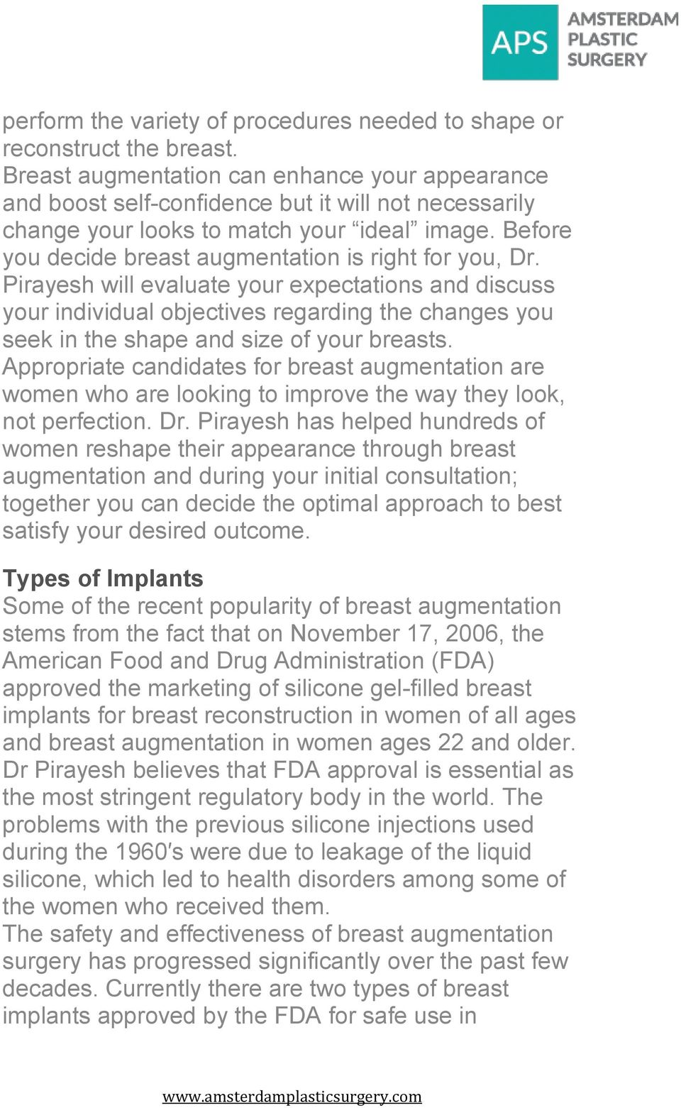 Before you decide breast augmentation is right for you, Dr.