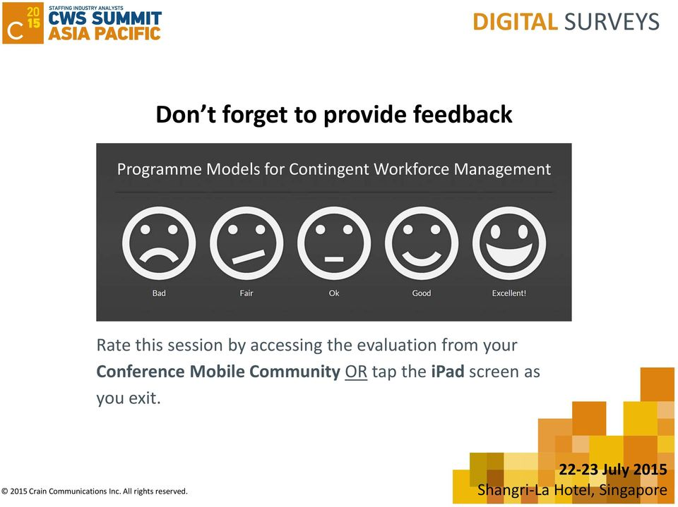 from your Conference Mobile Community OR tap the ipad screen as you exit.