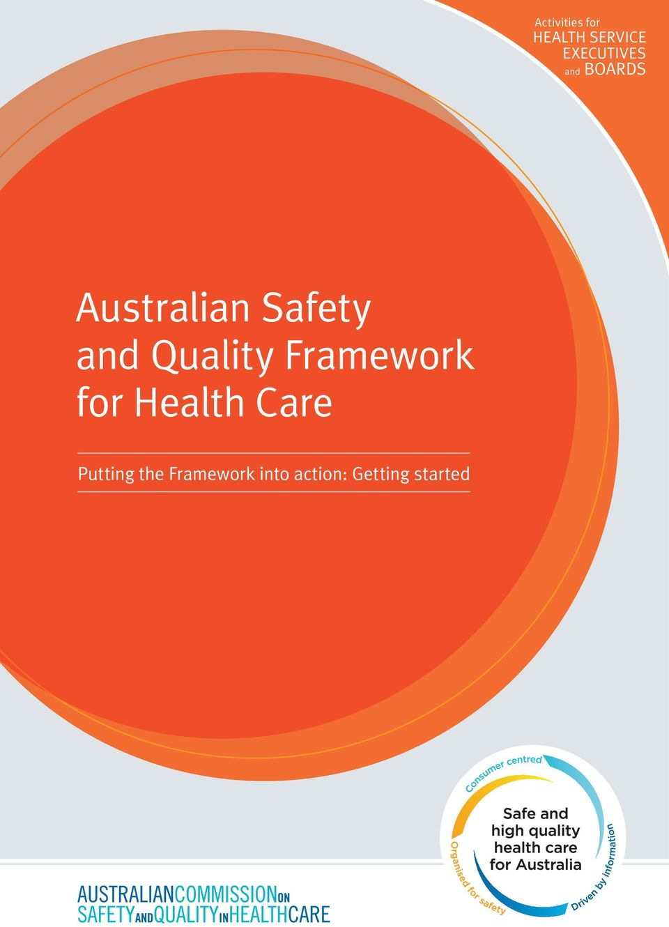 and Quality Framework for Health Care