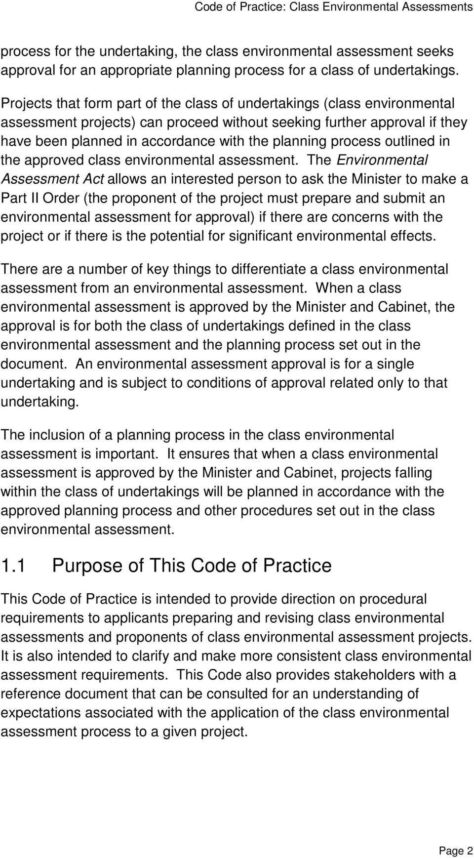 process outlined in the approved class environmental assessment.