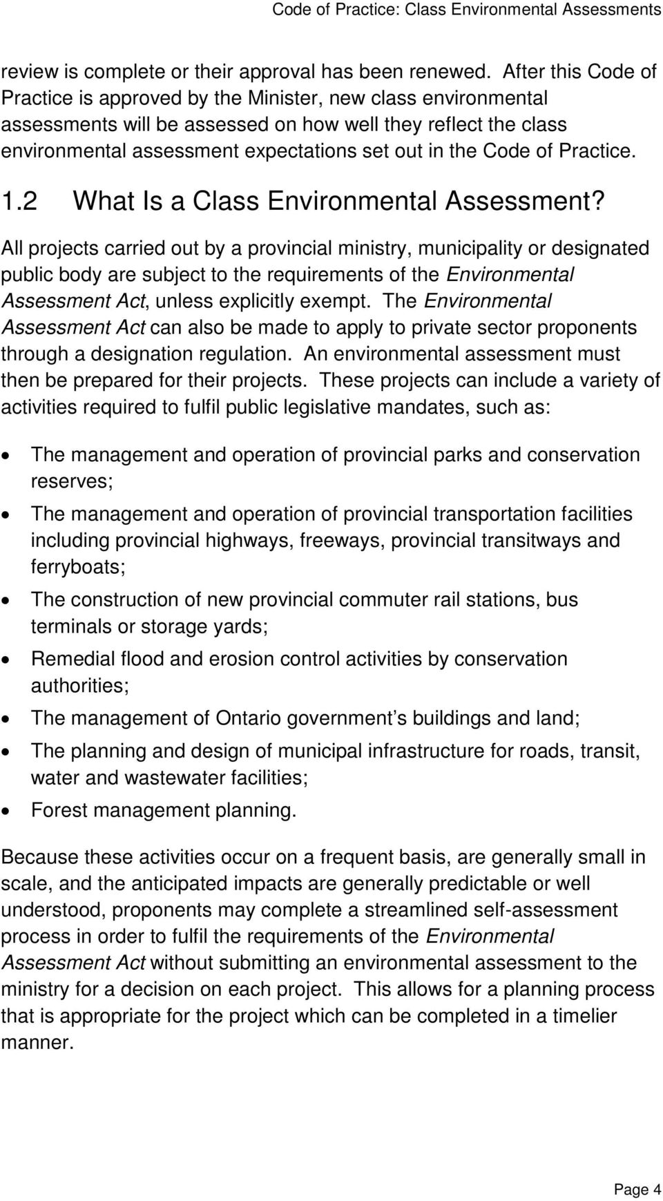 Code of Practice. 1.2 What Is a Class Environmental Assessment?