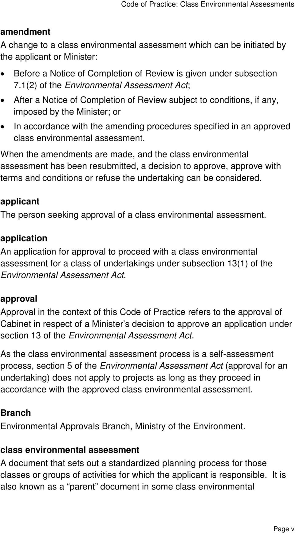 approved class environmental assessment.