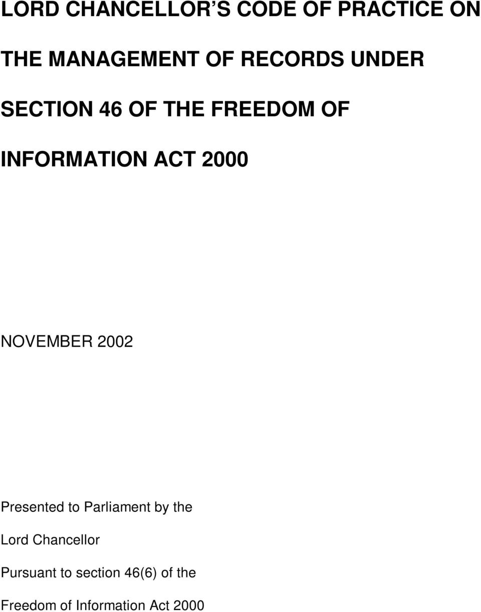 2000 NOVEMBER 2002 Presented to Parliament by the Lord