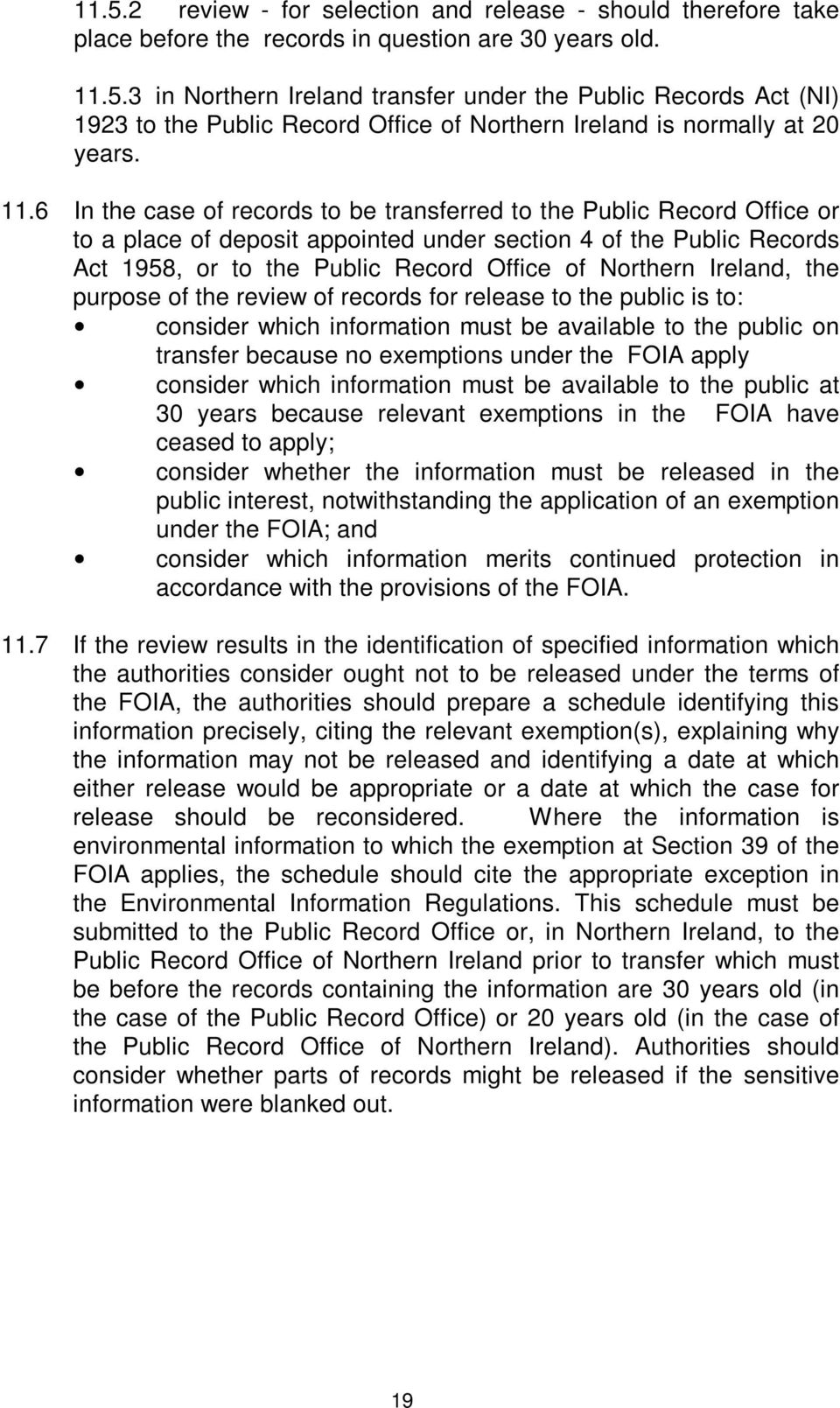 Ireland, the purpose of the review of records for release to the public is to: consider which information must be available to the public on transfer because no exemptions under the FOIA apply