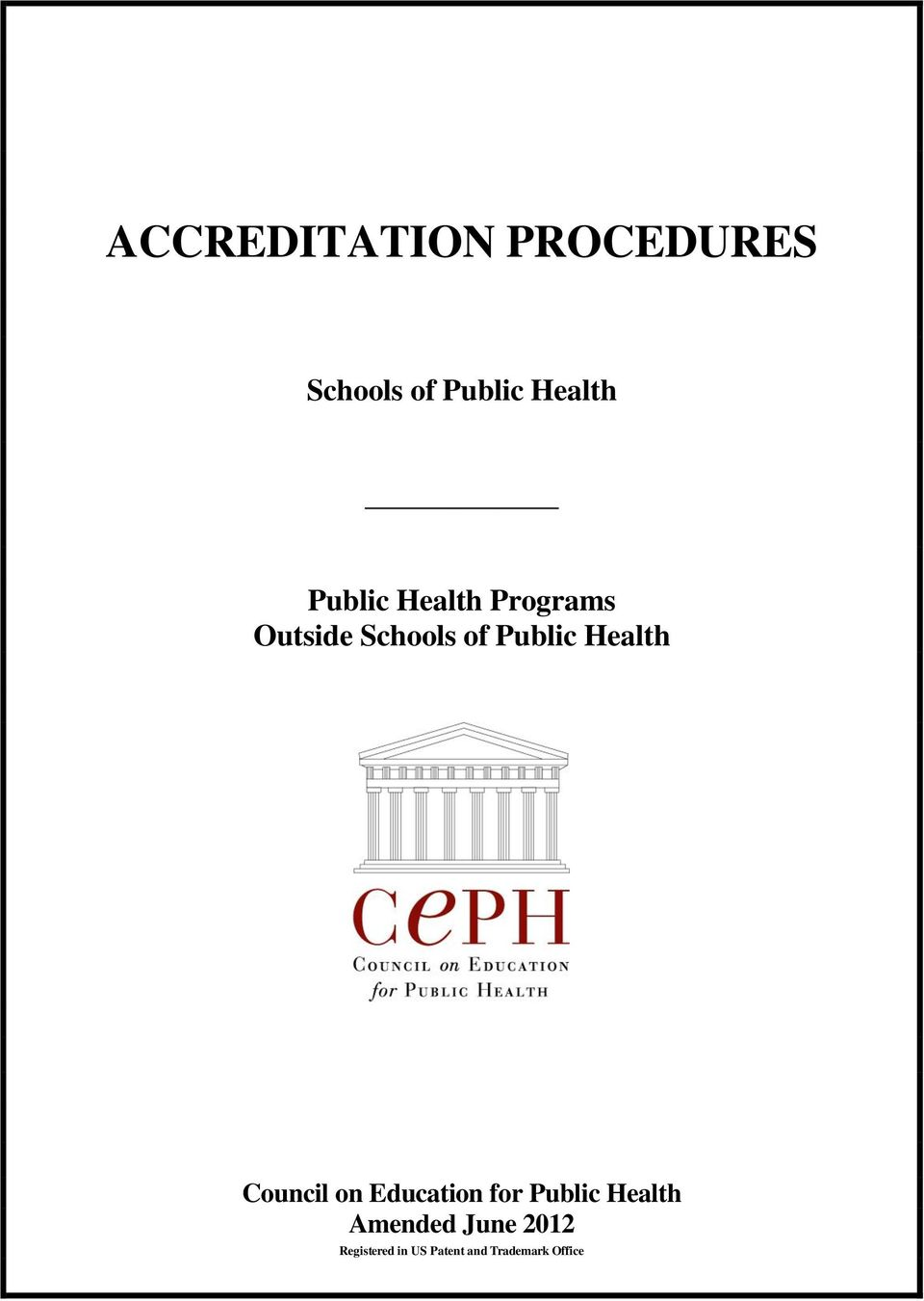 Health Council on Education for Public Health