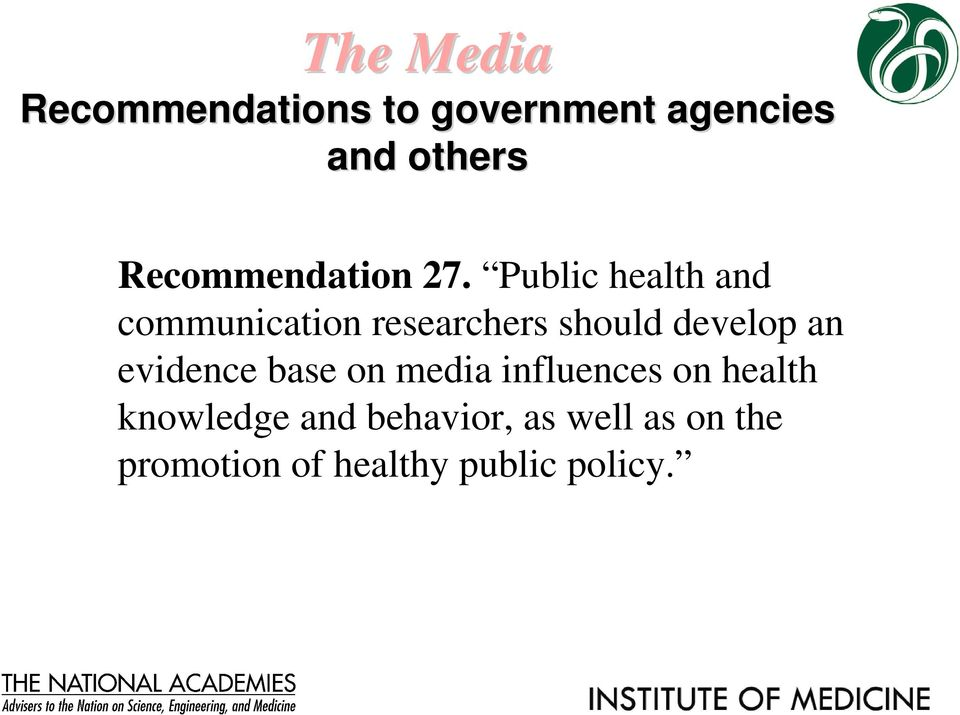 Public health and communication researchers should develop an