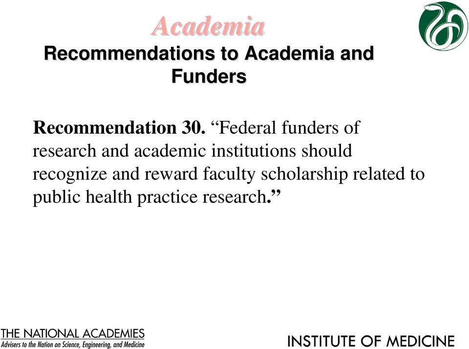 Federal funders of research and academic institutions