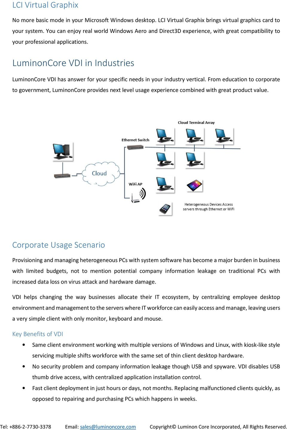 LuminonCore VDI in Industries LuminonCore VDI has answer for your specific needs in your industry vertical.