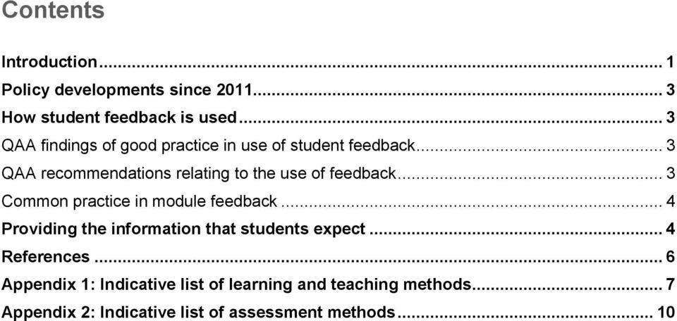 .. 3 QAA recommendations relating to the use of feedback... 3 Common practice in module feedback.