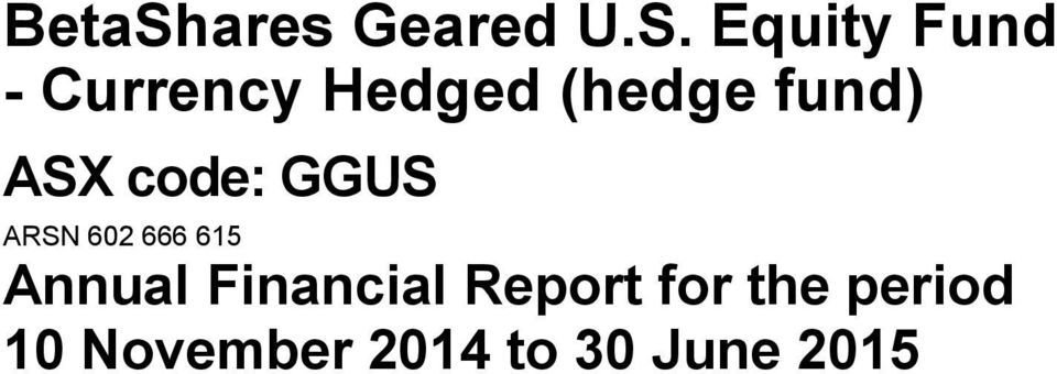 Equity Fund - Currency Hedged (hedge fund)