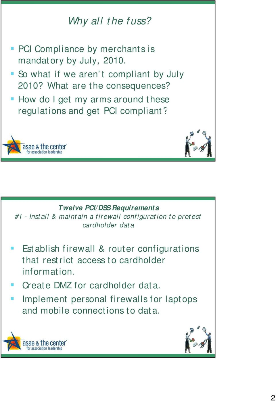 Twelve PCI/DSS Requirements #1 - Install & maintain a firewall configuration to protect cardholder data Establish firewall &