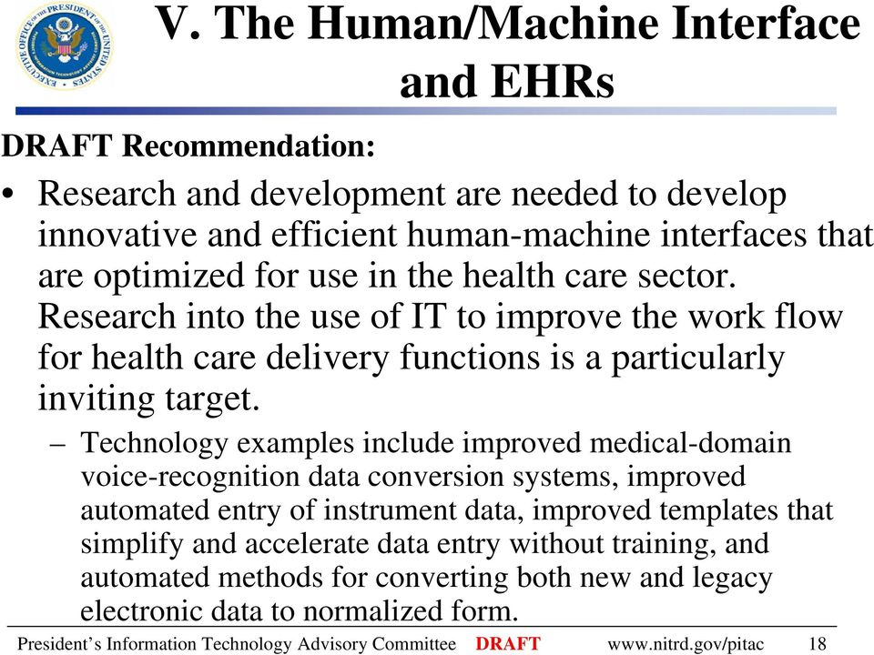 Technology examples include improved medical-domain voice-recognition data conversion systems, improved automated entry of instrument data, improved templates that simplify and
