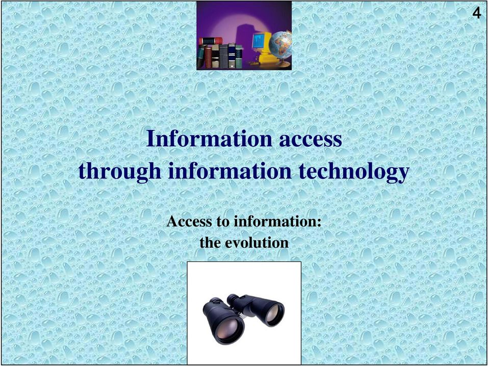 technology Access to