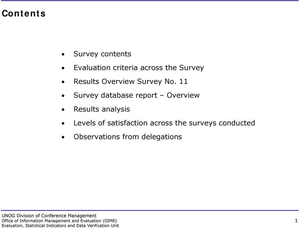 11 Survey database report Overview Results analysis