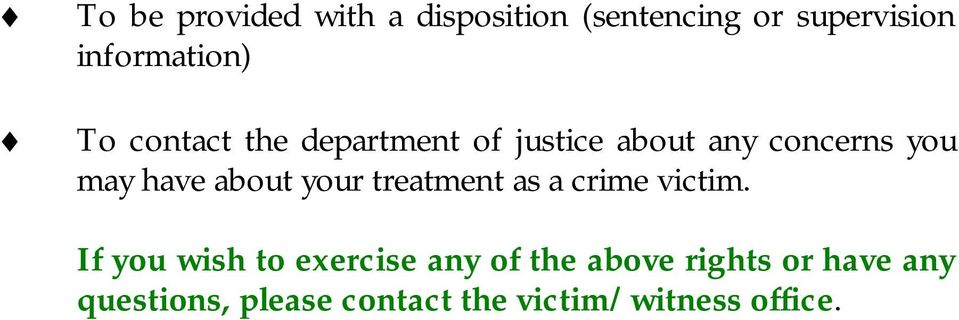 about your treatment as a crime victim.