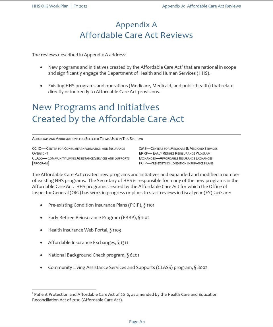 Existing HHS programs and operations (Medicare, Medicaid, and public health) that relate directly or indirectly to Affordable Care Act provisions.