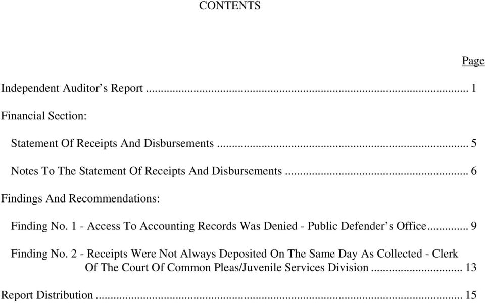 1 - Access To Accounting Records Was Denied - Public Defender s Office... 9 Finding No.
