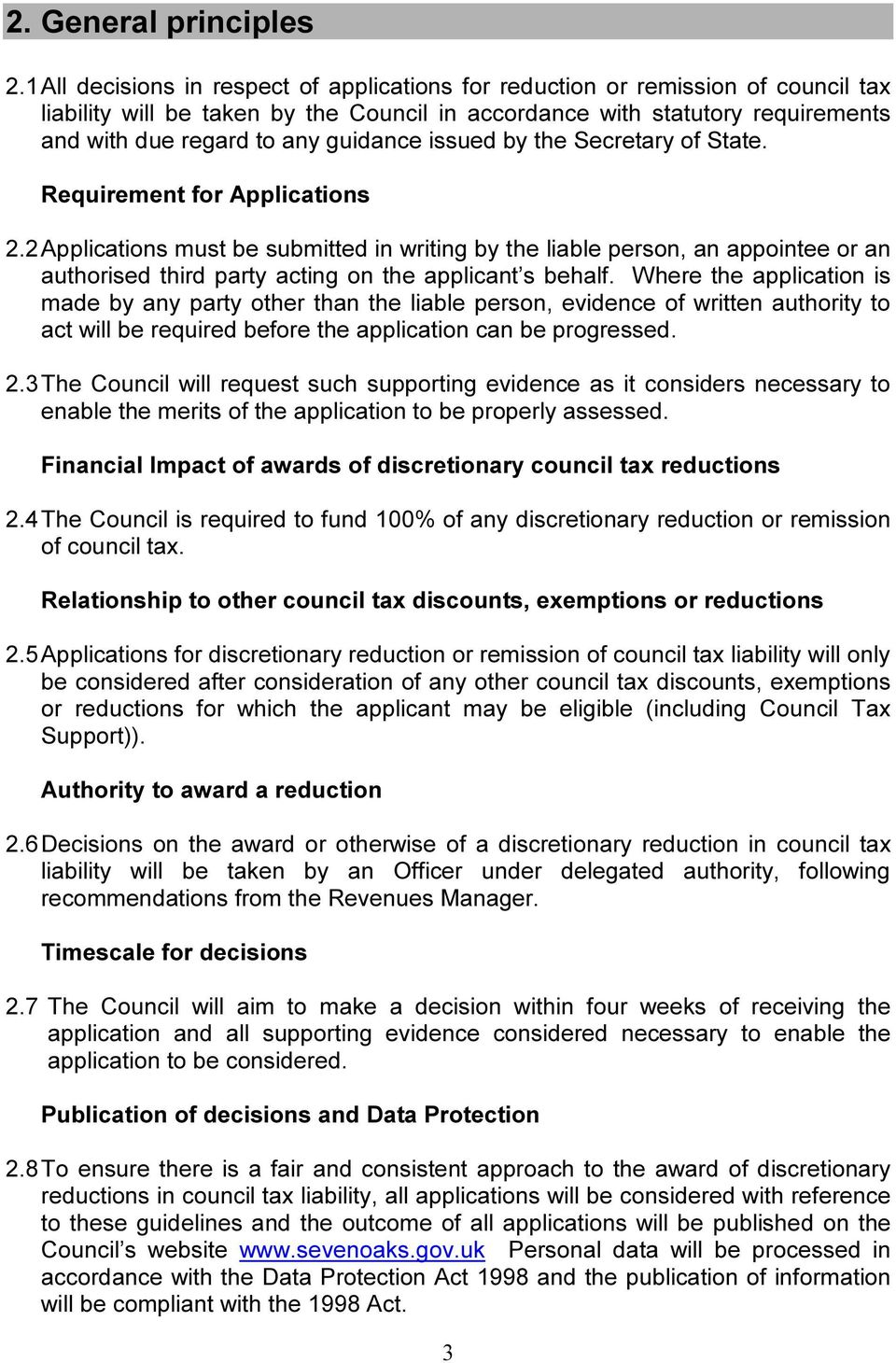 guidance issued by the Secretary of State. Requirement for Applications 2.