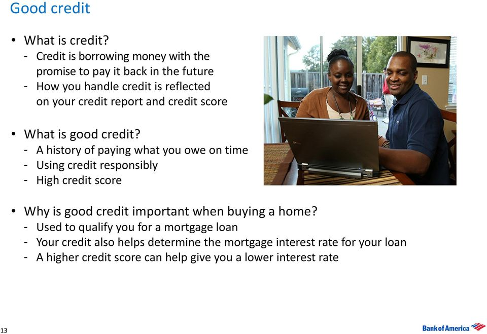 report and credit score What is good credit?
