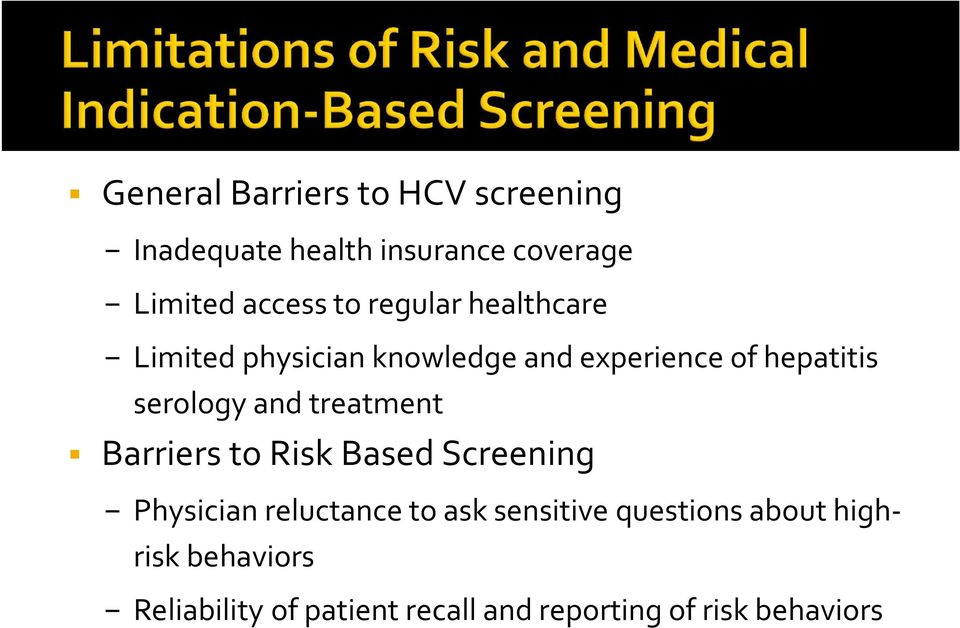 treatment Barriers to Risk Based Screening Physician reluctance to ask sensitive